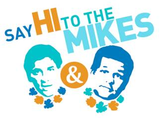 Say Hi To The Mikes