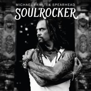 Michael Franti and Spearhead Soulrocker Cover Art