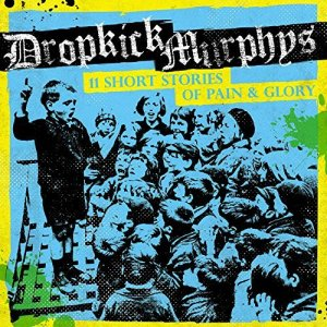 Courtesy: Dropkick Murphys